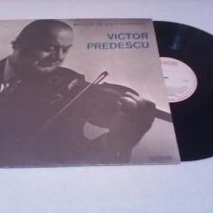 DISC VINIL VICTOR PREDESCU-MUZICA DE CAFE-CONCERT EPE 01108 STARE FOARTE BUNA - Muzica Lautareasca