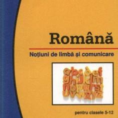 Romana - notiuni de limba si comunicare de Aurelia Nedelcu - Teste admitere liceu