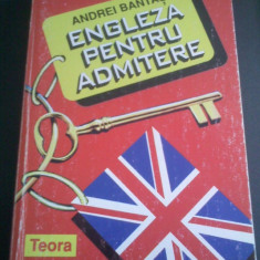 Andrei Bantas Engleza pentru admitere - Teste admitere facultate, Teora