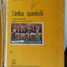 Limba Spaniola EDITIA A II A - Curs Practic ANUL 1982 - Constantin Duhaneanu - Curs Limba Spaniola