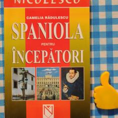 Limba spaniola pentru incepatori Camelia Radulescu - Curs Limba Spaniola niculescu