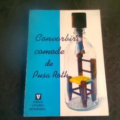 CONVORBIRI COMODE - PUSA ROTH