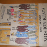 MOS ION ROATA SI UNIREA - ION CREANGA - ILUSTRATII CELMARE VASILE- 1984 - Carte de povesti