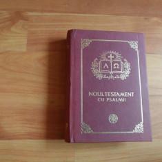 NOUL TESTAMENT CU PSALMII-TIPARITA CU APROBAREA SFINTULUI SINOD - Biblia