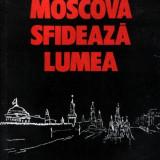 Moscova sfidează lumea de Ion Raţiu - Istorie