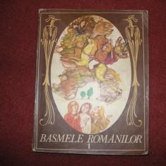 Basmele Romanilor - Petre Ispirescu - Vol.1 - Carte Basme