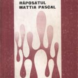 Răposatul Mattia Pascal de Luigi Pirandello - Roman
