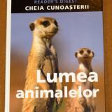 LUMEA ANIMALELOR - Reader's Digest - Carte Cultura generala