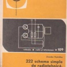 222 scheme simple de radiotehnica, electronica industriala si reglare automata, Volumele I si II