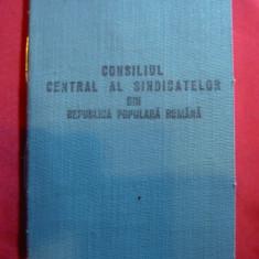 Carnet al Consiliului Central al Sindicatelor RPR 1954, numeroase timbre cotizat - Diploma/Certificat