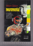 Bnk ant William Gibson - Neuromantul ( SF ), Alta editura