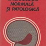 Embriologie normala si patologica