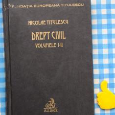 Drept civil Nicolae Titulescu Vol I + II - Carte Drept civil