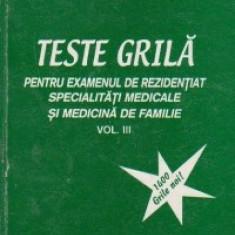 Teste grila pentru examenul de rezidentiat, Volumul al III-lea - 1400 de grile noi!