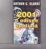 bnk ant Arthur C Clarke - 2001 O Odisee spatiala ( SF )