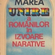 Marea Unire a romanilor in izvoare narative - Istorie
