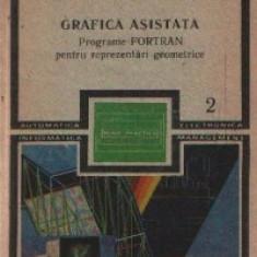 Grafica asistata - Programe FORTRAN pentru reprezentari geometrice, Volumul al II-lea