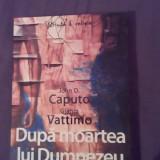 Dupa moartea lui Dumnezeu- John Caputo, Gianni Vattimo - Filosofie
