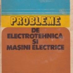 Probleme de electrotehnica si masini electrice