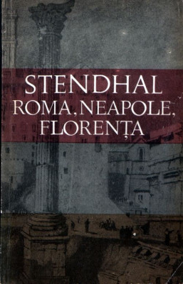 Roma, Neapole, Florenţa de Stendhal foto