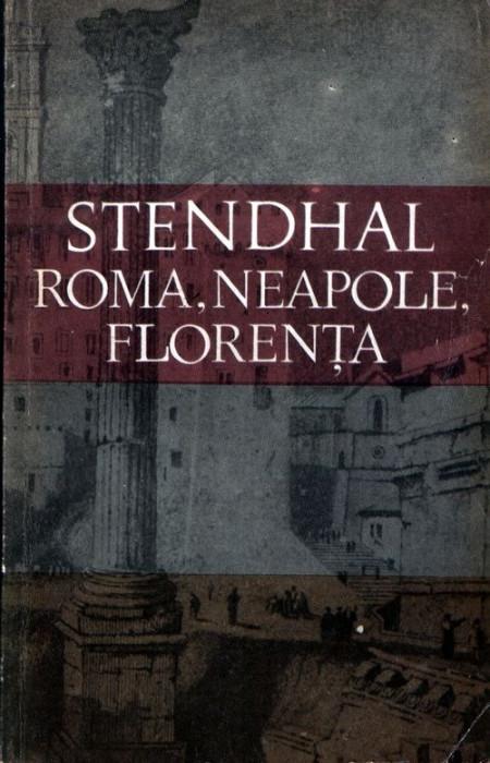 Roma, Neapole, Florenţa de Stendhal foto mare