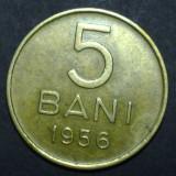 5 bani 1956 3 aUNC - Moneda Romania