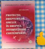 Protectia drepturilor omului in dreptul international contemporan Ion Diaconu