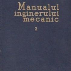 Manualul inginerului mecanic, Volumul al II-lea, Organe de masini