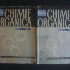 C. D. NENITESCU - CHIMIE ORGANICA 2 volume - Carte Chimie