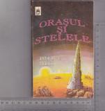 Bnk ant Arthur C Clarke - Orasul si stelele( SF ), Alta editura, Arthur C. Clarke