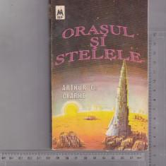 Bnk ant Arthur C Clarke - Orasul si stelele( SF ) - Carte SF, An: 1992