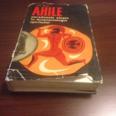 IMRE TOTH, AHILE. PARADOXELE ELEATE IN FENOMENOLOGIA SPIRITULUI - Carte Filosofie