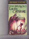 bnk ant Serge Brussolo - Lacate carnivore ( SF )