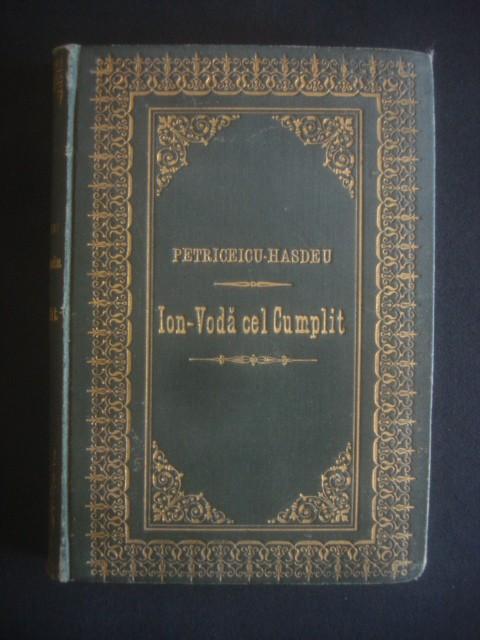 B. PETRICEICU HASDEU - ION VODA CEL CUMPLIT  {1894} foto mare