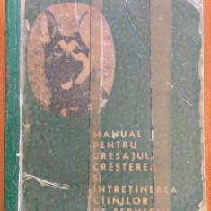 MANUAL PENTRU DRESAJUL, CRESTEREA SI INTRETINEREA CAINILOR DE SERVICIU
