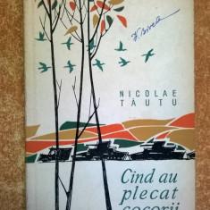 Nicolae Tautu - Cind au plecat cocorii