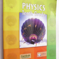 018. PHYSICS TENTH GRADE/ manual fizica cl. x a pt liceul turc/ ICHB