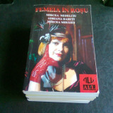 FEMEIA IN ROSU - MIRCEA NEDELCIU - Roman