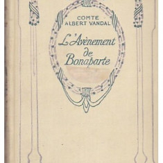 L avenement de Bonaparte / par Albert Vandal Tom. 2 - Carte Istorie