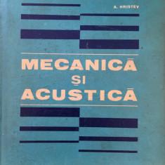 MECANICA SI ACUSTICA - A. Hristev - Culegere Fizica