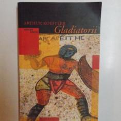 GLADIATORII de ARTHUR KOESTLER, 2003 - Carte in alte limbi straine