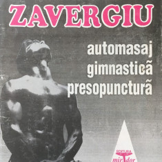 METODA ZAVERGIU. Automasaj Gimnastica Presopunctura - Carte Recuperare medicala