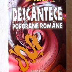"""DESCANTECE POPORANE ROMANE"", S. Fl. Marian, 2010. Absolut noua, Alta editura"