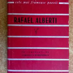 Rafael Alberti - Poezii {Col. Cele mai frumoase poezii} - Carte poezie