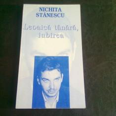 LEOAICA TANARA, IUBIREA - NICHITA STANESCU - Carte poezie