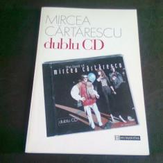 DUBLU CD - MIRCEA CARTARESCU - Carte poezie