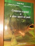 CRESTEREA CRAPULUI SI A ALTOR SPECII DE PESTI - IOAN BUD, ST.DIACONESCU