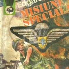 Misiune speciala.1940 - 1945 epopeea unui parasutist in Franta ocupata - Roman istoric