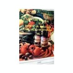 R. Valerian - Sfaturi practice si retete de bucatarie ovo-lacto-vegetariana 2