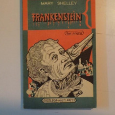 FRANKENSTEIN SAU PROMETEUL MODERN de MARY W. SHELLEY 1973 - Nuvela